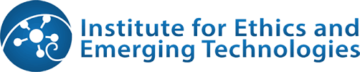 Institute for Ethics & Emerging Technologies