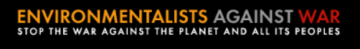 Environmentalists Against War