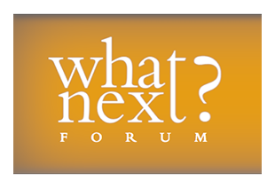 What Next Forum