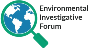 Environmental Investigative Forum
